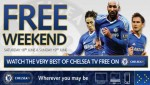 In weekend Chelsea TV este gratuit